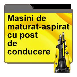 Masini de maturat-aspirat cu post de conducere
