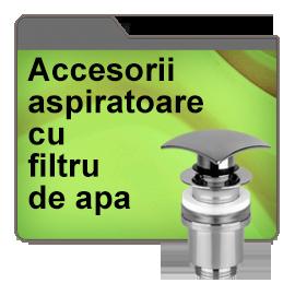 Accesorii aspiratoare cu filtru de apa