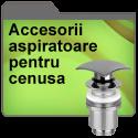 Accesorii aspiratoare pentru cenusa