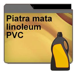 Piatra mata, linoleum, PVC